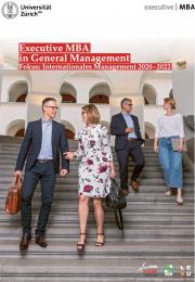 Executive MBA UZH Fokus: Internationales Management Programmbroschüre 2020-2022