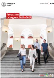 Executive MBA UZH Programmbroschüre Lehrgang 2019-2021